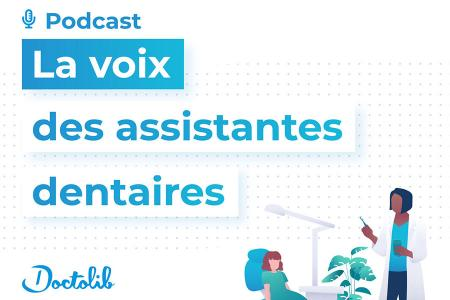 podcast Assistantes dentaires